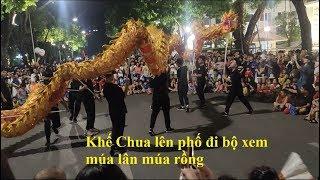 Khế Chua Vlog - Trung thu lên phố đi bộ xem múa lân múa rồng