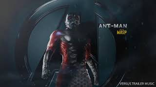 Ant-Man and the Wasp - Official Trailer #1 Music (2018) - FULL CLEAN VERSION