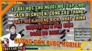 🔴PUBG Mobile: Hướng dẫn Cách chơi game PUBG Mobile, Hướng Địch, Di Chuyển & Công nhà cho người mới
