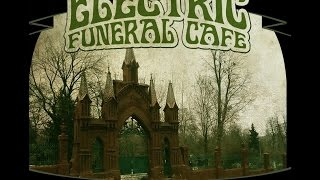 ELECTRIC FUNERAL CAFE (Compilation) Teaser
