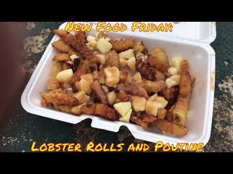 new-food-friday-|-local-foods-|-lobster-rolls-and-poutine-|-old-orchard-beach-maine