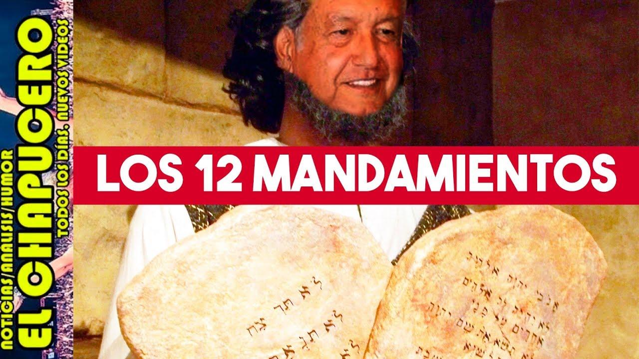 estos-son-los-12-mandamientos-de-la-cuarta-transformacion