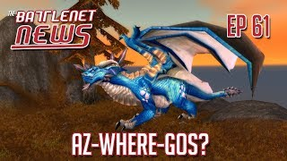 Az-Where-Gos? | Battlenet News Ep 61