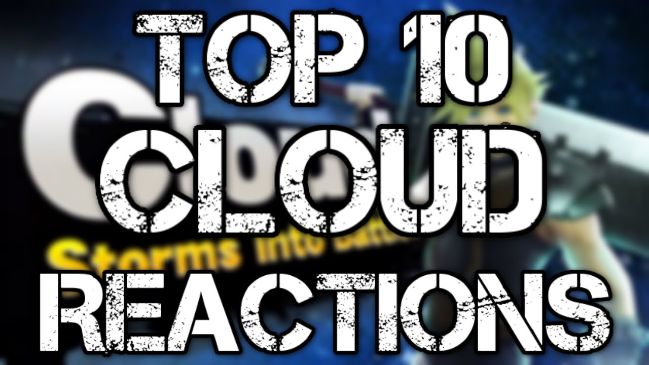 Top 10 Cloud Strife In Smash Bros Trailer Reactions