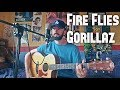 Gorillaz - Fire Flies - Cover