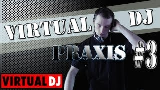 VIRTUAL DJ - ANFÄNGER PRAXIS TUTORIAL - German / Deutsch - DJ CONDOR