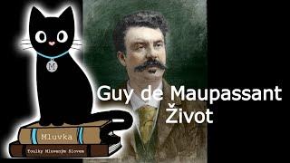 Guy de Maupassant - Život (Mluvené slovo SK)
