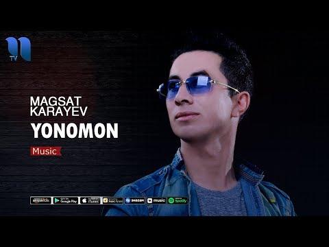 Magsat Karayev - Yonomon