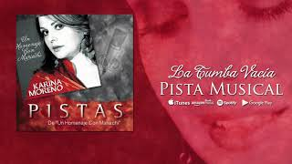 Karina Moreno - La Tumba Vacia (Pista Musical)