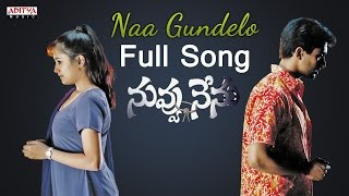 Naa gundelo Full Song || Nuvvu Nenu Movie || Uday Kiran, Anitha