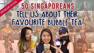 50 Singaporeans Talk About Their Favourite Bubble Tea   50 Singaporeans Share   EP 3