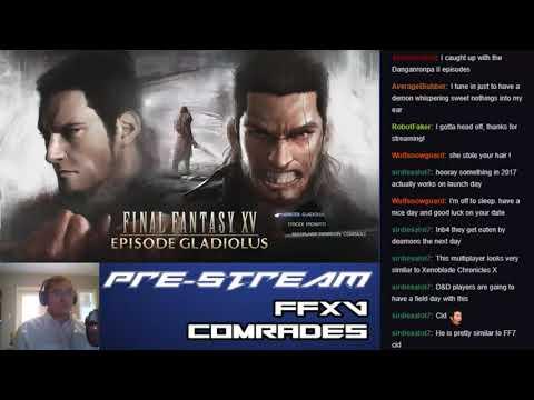 Let's Stream Final Fantasy XV: Comrades (Part 5  - Garulessa Hunt Again)