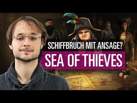 Sea of Thieves - Schiffbruch mit Ansage? Kolumne mit Lukas Schmid