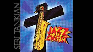 Serj Tankian - Arpeggio Bust - Jazz-Iz-Christ (2013)