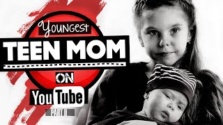 Download 11 Youngest Teen Moms on YouTube | 2019 Update Mp3 and Videos