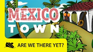 Download lagu Mexico: Town - Travel Kids in North America