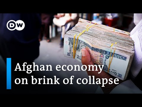Afghanistan: Hardship grows as economy nears collapse   DW News Asia