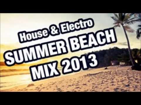 House & Electro Summer Beach Mix 2013