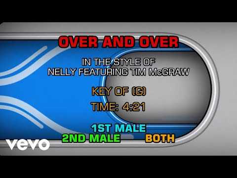 Nelly (ftg. Tim McGraw) - Over And Over (Karaoke)