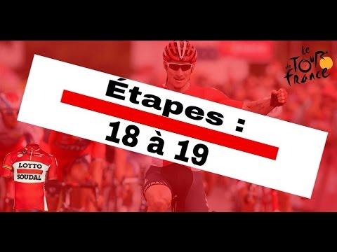 Tour de France 2015 - Lotto Soudal - Etapes 18 à 19