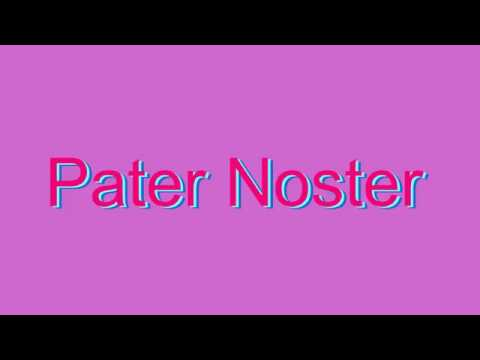 Pater noster pronunciation 28 images pater noster our for How do you pronounce canape