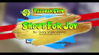 SHOUT FOR JOY BY GARY V | ZIN PAXS | PALAWAN CREW (OPM)