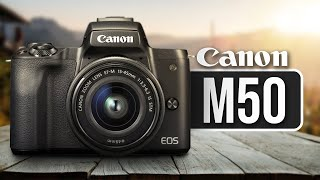 Canon M50 Review - WATCH BEFORE YOU BUY