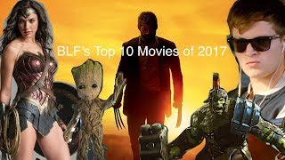 BLF's Top 10 Movies of 2017