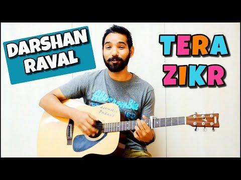 Tera Zikr Guitar Chords Lesson - Darshan Raval