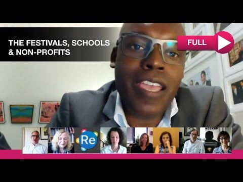 Reinvent the Role of Festivals, Schools & Non-Profits (Roundtable) | Reinvent Hollywood