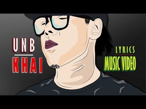 UNB - KHAI? (The BreakUp Anthem) ll Nepali Rap ll KAUSO ll 2018
