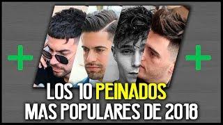 Top 10 CORTES / PEINADOS mas POPULARES o mas COMUNES  en 2018