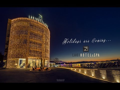 Holidays are Coming - Laki Hotel & Spa
