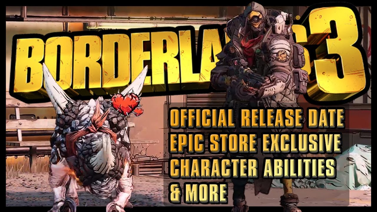 Borderlands 3 – NEW footage | Abilities, Release Date, Epic Store  Exclusivity & More