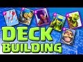 HOW TO BUILD A DECK  ::  Clash Royale  ::  DECK FUNDAMENTALS
