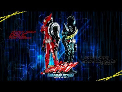 [MAD] Kamen rider Drive Surprise for Future - RAGE OF DUST