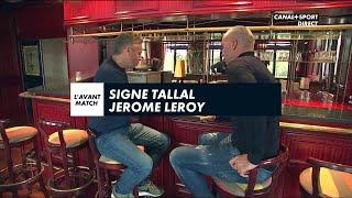 Ligue 1 Conforama - 29ème journée : Signé Tallal avec Jérôme Leroy
