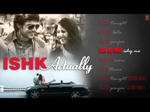 Ishk Actually Jukebox Full Songs | Rajeev Khandelwal, Rayo Bakhirta, Neha Ahuja, Ann Mitchai