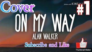 Download Alan Walker on my way - Versi cowok
