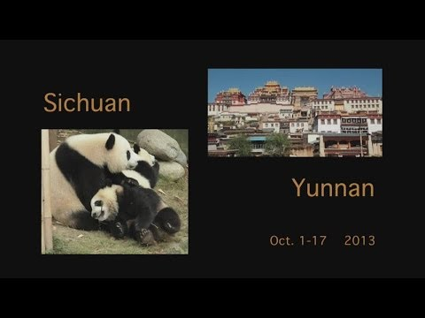 Trip to Sichuan and North Yunnan province, China
