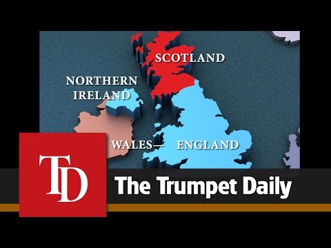 The Scottish Referendum and the End of Britain - The Trumpet Daily