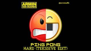 Armin van Buuren - Ping Pong Hard (Tekssive Edit)