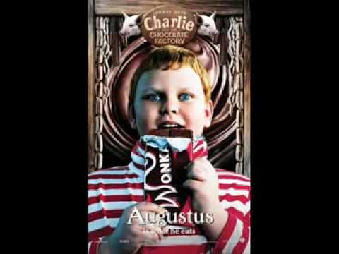 Charlie and the chocolate factory: Augustus Gloop song♥ - YouTube
