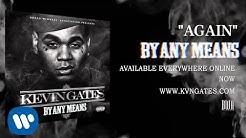 Kevin Gates - Again (Official Audio)