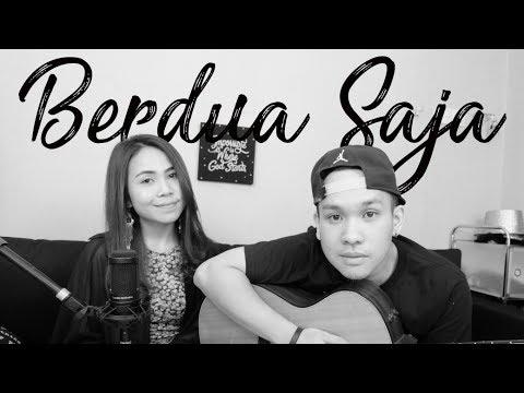 BERDUA SAJA - PAYUNG TEDUH COVER