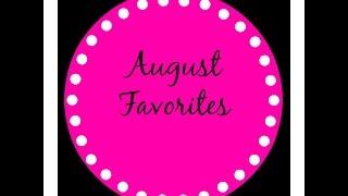 August Favorites Thumbnail