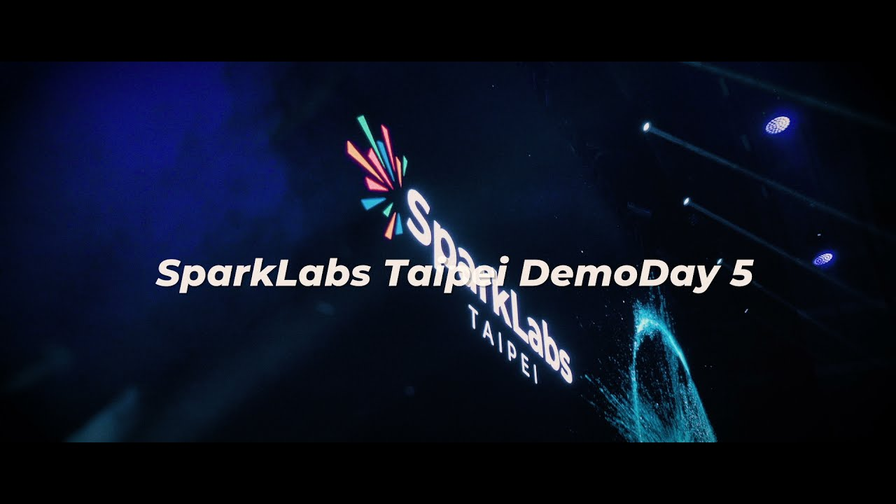 SparkLabs Taipei DemoDay 5 台灣最大 DemoDay,歡迎參與台灣新創盛會!