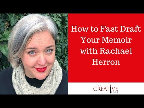 How To Fast Draft Your Memoir With Rachael Herron
