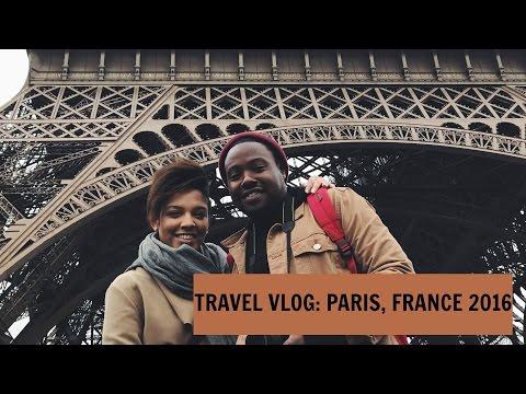 TRAVEL VLOG: PARIS, FRANCE 2016