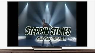 0:00 きわどい季節 3:35 STEPPIN' STONES 9:15 CHANCE.
